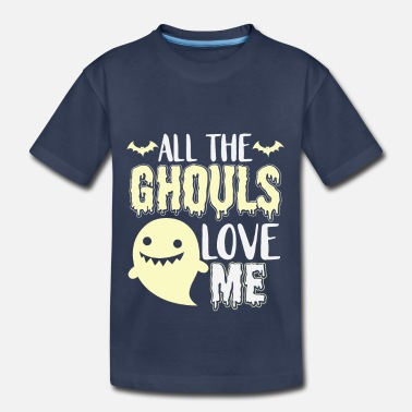 Evil all the ghouls love me funny gift - Toddler Premium T-Shirt