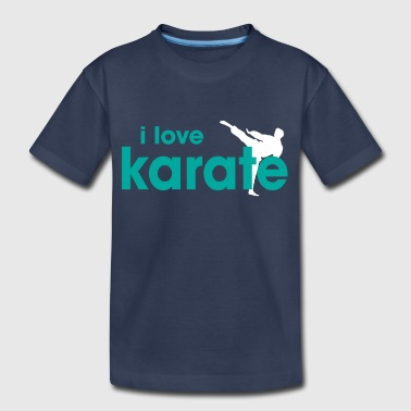 Lettering I Love Karate - Toddler Premium T-Shirt