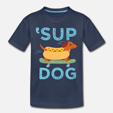 Dog 'Sup Dog - Toddler Premium T-Shirt