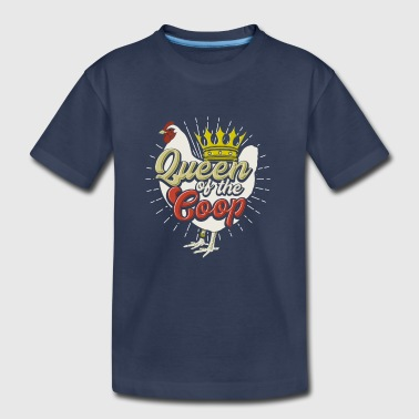 Queen Of The Coop Backyard Chicken Farmer T Shirt - Toddler Premium T-Shirt