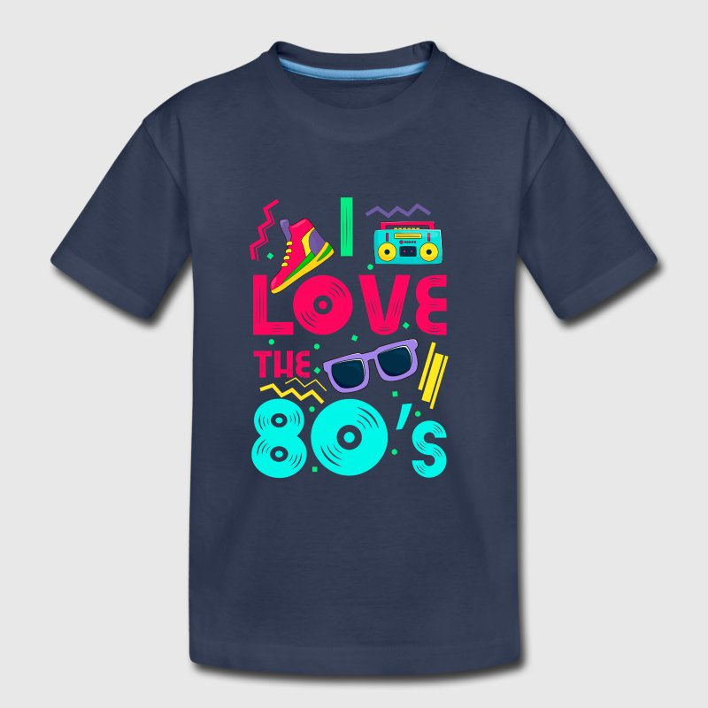I love the 80s - cool and crazy design - Toddler Premium T-Shirt