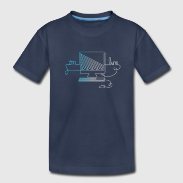online in one line - Toddler Premium T-Shirt