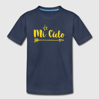 Mi Cielo - Toddler Premium T-Shirt