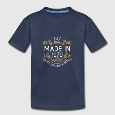 Made In 1970 All Original Parts - Toddler Premium T-Shirt