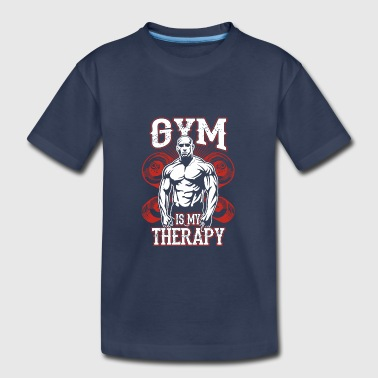 Gym Is My Therapy - Toddler Premium T-Shirt