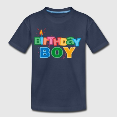 Birthday Boy Letters - Toddler Premium T-Shirt