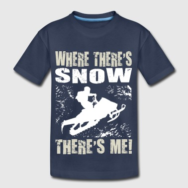 Snowmobile Snow Me - Toddler Premium T-Shirt