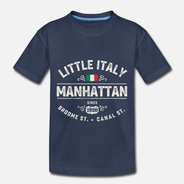 Little Italy Manhattan Little Italy NY - Toddler Premium T-Shirt