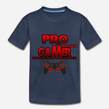 Gamer Pro Gamer - Toddler Premium T-Shirt