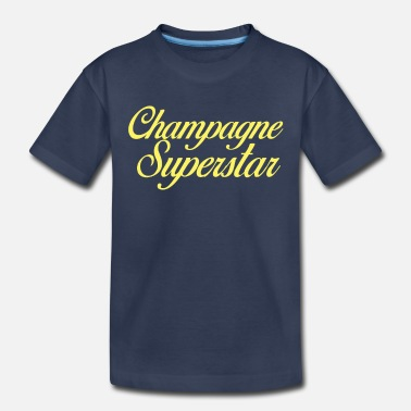 Superstar Champagne Superstar - Toddler Premium T-Shirt