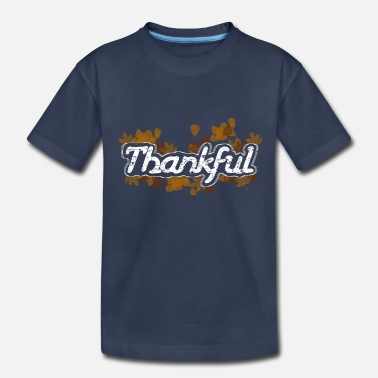 American Football Thankful - Toddler Premium T-Shirt