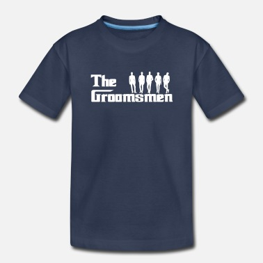 Wedding Party The Groomsmen - Wedding Party - Toddler Premium T-Shirt