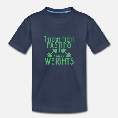 Fast Intermittent Fasting Gym Diet Fitness Weights - Toddler Premium T-Shirt