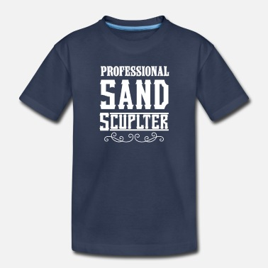 Sand Sand Sand Sculpting Sandcastle Sand Sculpter Build - Toddler Premium T-Shirt