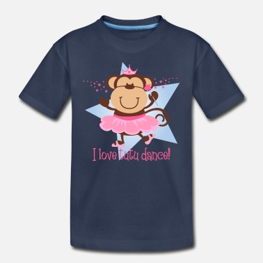 I Love Ballet Monkey Love Tutu Dance - Toddler Premium T-Shirt