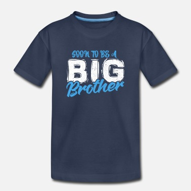 Brothers Brother - Toddler Premium T-Shirt