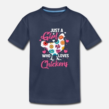Girl Just A Girl Who Loves Chickens - Toddler Premium T-Shirt
