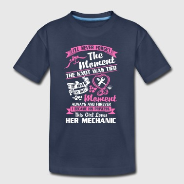 This Girl Loves Her Mechanic T Shirt - Toddler Premium T-Shirt