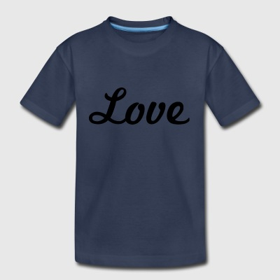 Love - Cursive Design (Black Letters) - Toddler Premium T-Shirt