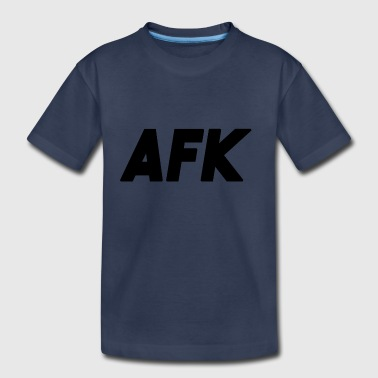 AFK - Away From Knowledge - Toddler Premium T-Shirt