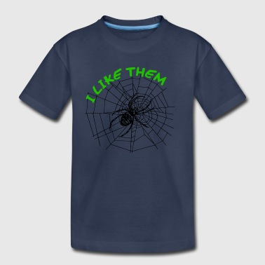 I like spiders - Toddler Premium T-Shirt