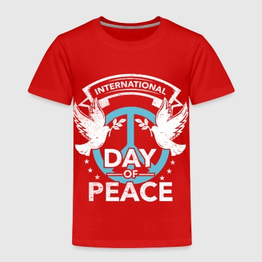 Peace Day of Peace - Toddler Premium T-Shirt