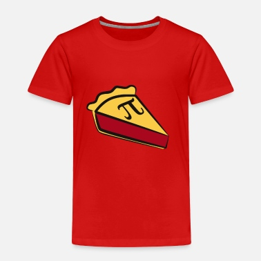 Pi Day Pi for Pie - Toddler Premium T-Shirt