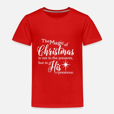 Christmas Magic of Christmas – Jesus Christmas Shirt - Toddler Premium T-Shirt