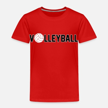 Funny Volleyball Volleyball - Toddler Premium T-Shirt