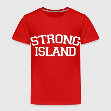 Strong Island - Toddler Premium T-Shirt