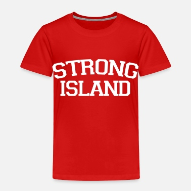 Nyc Roots Strong Island - Toddler Premium T-Shirt