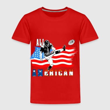 All American Football Field Goal KickerWhite T - Toddler Premium T-Shirt