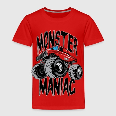 Monster Truck Maniac BIG - Toddler Premium T-Shirt