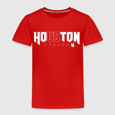 Houston Strong Baby Tee - Toddler Premium T-Shirt