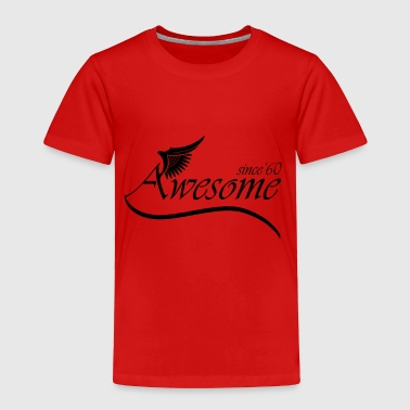 Awesome SINCE 1960 - Toddler Premium T-Shirt