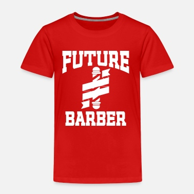 Stylist Barber Future Barber Hair Stylist in Training - Toddler Premium T-Shirt