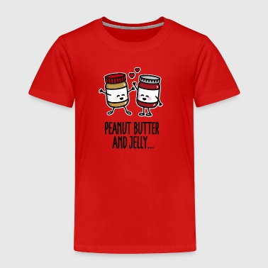 Peanut butter and jelly - Toddler Premium T-Shirt