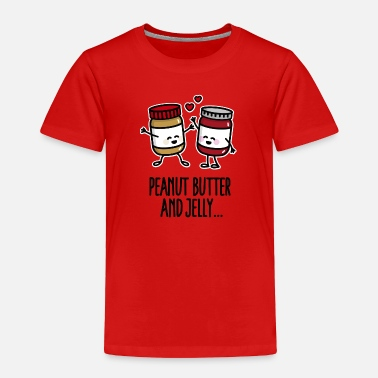 Jelly Peanut butter and jelly - Toddler Premium T-Shirt