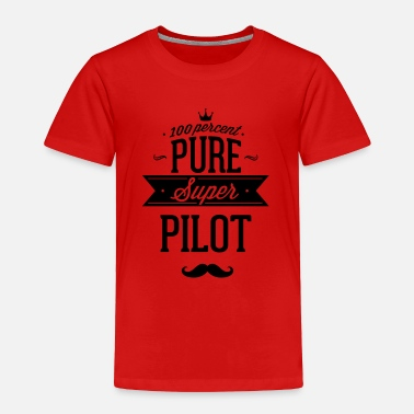 Stewardess 100 percent pure super pilot - Toddler Premium T-Shirt