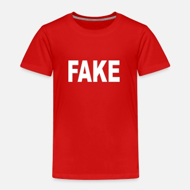 Fake Fake - Toddler Premium T-Shirt