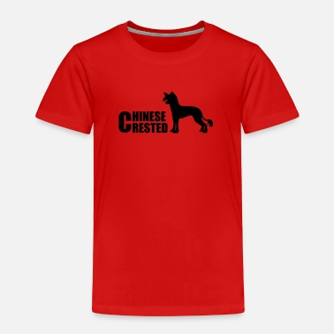 Chinese Dog chinese crested dog - Toddler Premium T-Shirt