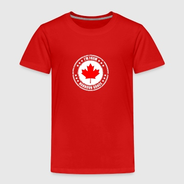 I'm from HARBOUR GRACE - Toddler Premium T-Shirt