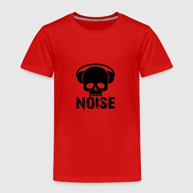 skull noise / skull music / skull - Toddler Premium T-Shirt