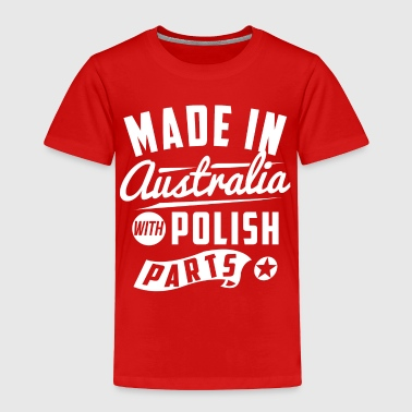 Poland Australian Polish - Toddler Premium T-Shirt