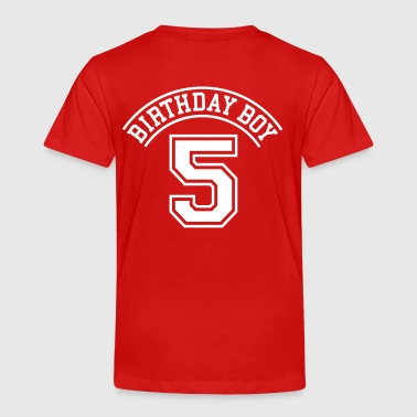 Birthday boy 5 years - Toddler Premium T-Shirt