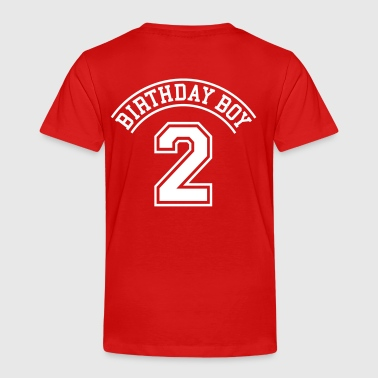Birthday 2 Years Birthday boy 2 years - Toddler Premium T-Shirt
