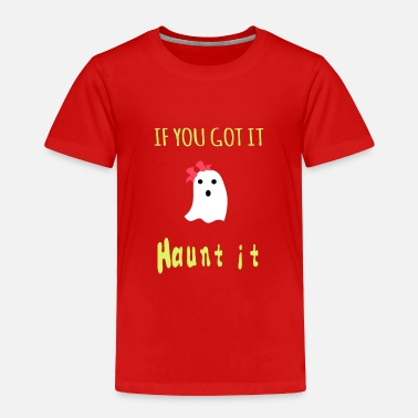 Haunted Haunt it - Toddler Premium T-Shirt