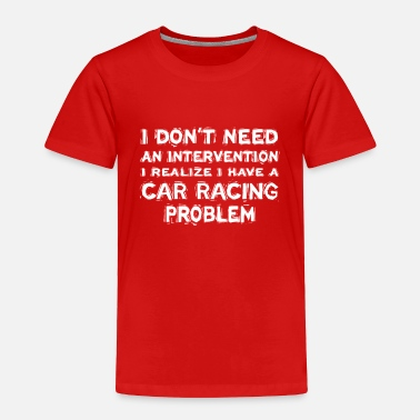 Car Racing - Toddler Premium T-Shirt