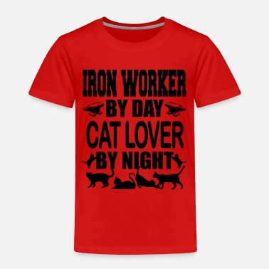 Iron Worker iron worker by day - Toddler Premium T-Shirt