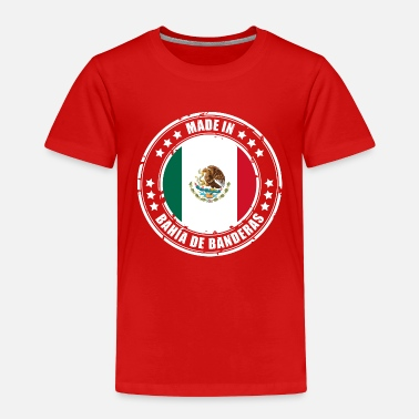 Bandera MADE IN BAHÍA DE BANDERAS - Toddler Premium T-Shirt